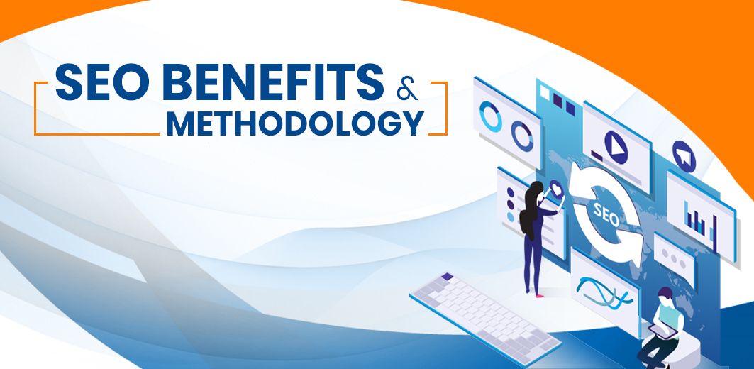 SEO Benefits & Methodology to Adopt for Good Referencing SEO